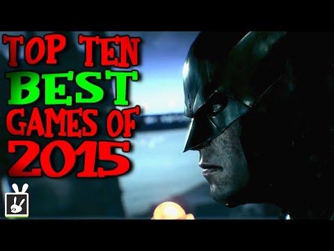 Top Ten Best Games of 2015