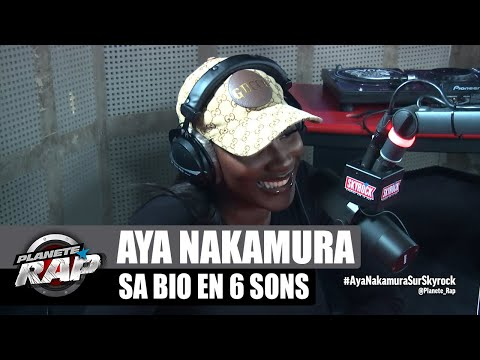 Youtube: Aya Nakamura – Sa bio en 6 sons! #PlanèteRap
