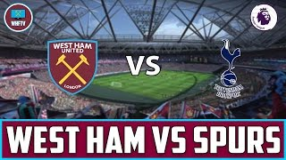 West Ham vs Tottenham Hotspur | Big Match Preview