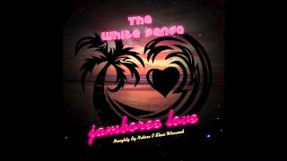 The White Panda - Jamboree Love (Naughty By Nature // Steve Winwood)