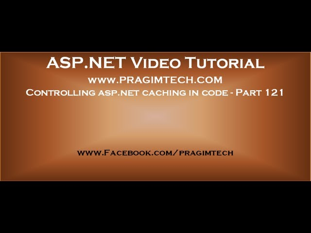 Controlling asp net caching in code   Part 121