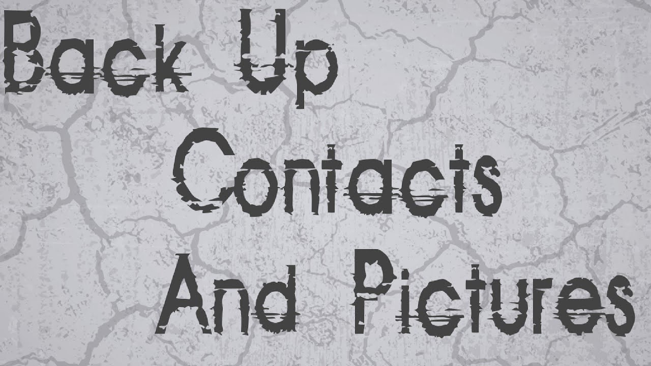 TUTORIAL: How to Back Up Contacts & Pictures on Most Android Phones