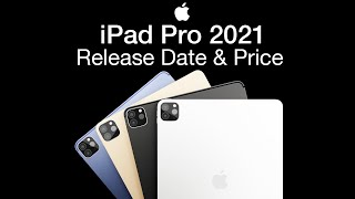 iPad Pro 2021 Release Date and…