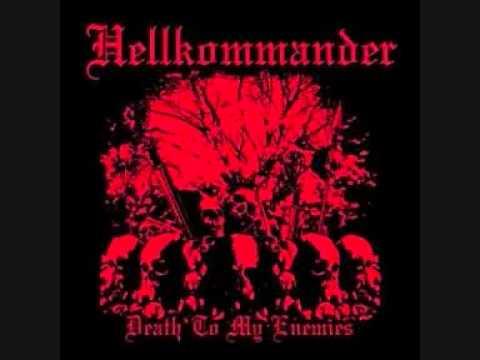 Hellkommander - Death To My Enemies [FULL ALBUM]