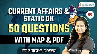 6:00 AM - RRB Group D \u0026 SSC 2021 | Current Affairs \u0026 Static GK by Shipra Ma'am | 50 Questions