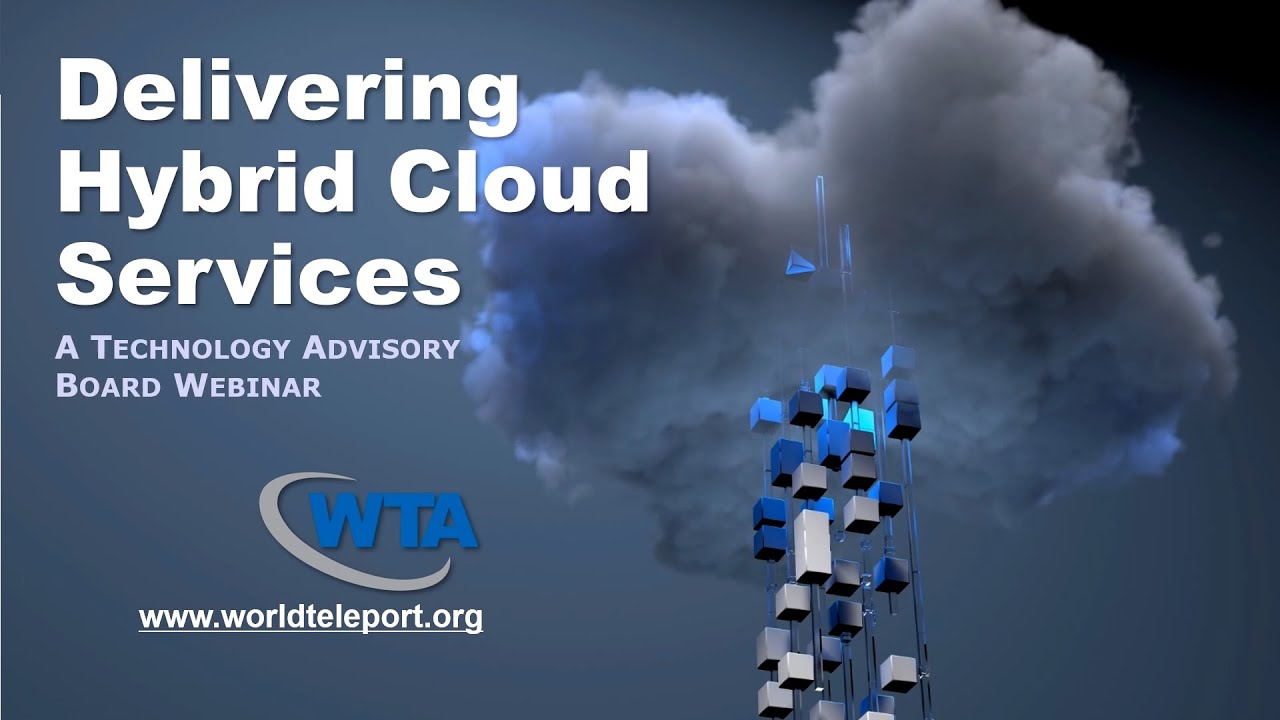Teleports are in a unique position to profit from helping customers integrate cloud services