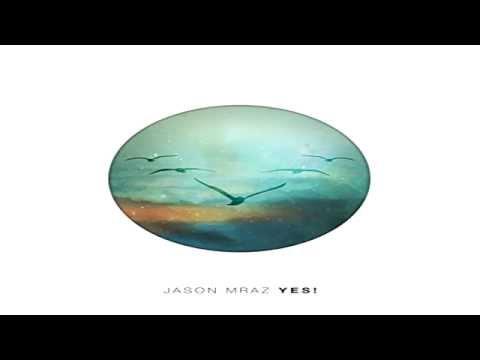 Jason Mraz - 3 Things ( Yes! )