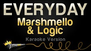Marshmello & Logic - EVERYDAY (Karaoke Version)