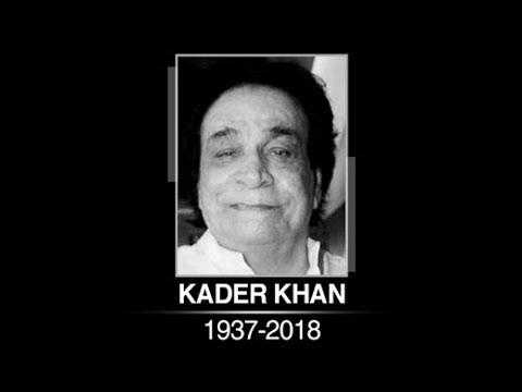 Veteran Actor Kader Khan Dies At 81, Last Rites In Canada Mp3