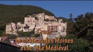 Ardèche - Cruas, le château des moines et le village médiéval