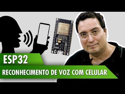 ESP32: Reconhecimento de voz com celular