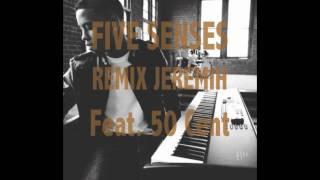 jeremih 5 senses feat 50 cent remix