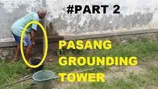#PART 2   PROSES PASANG GROUNDING TOWER MONOPOLE   Pengeboran Tanah