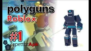 WOW.... POLYGUNS ROBLOX .... WOW VERY FUN GAME PART 1