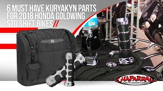 6 Must Have Kuryakyn Parts for 2018 Honda Goldwing DCT GL1800 or Std Shift Bikes