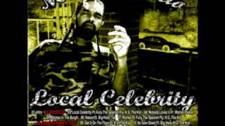 03. Mr.Delgado -  Local Celebrity Ft. Fury The Spanish Fly, K.G. The Kid