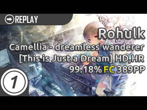 Rohulk | Camellia - dreamless wanderer [This is Just a Dream] +HD,HR | FC 99.18% 389pp #1