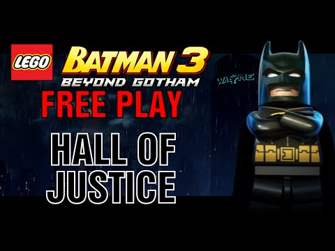 Lego Batman 3 Hall of Justice - 100% (All Minikits, Adam West, Collectibles and Characters)