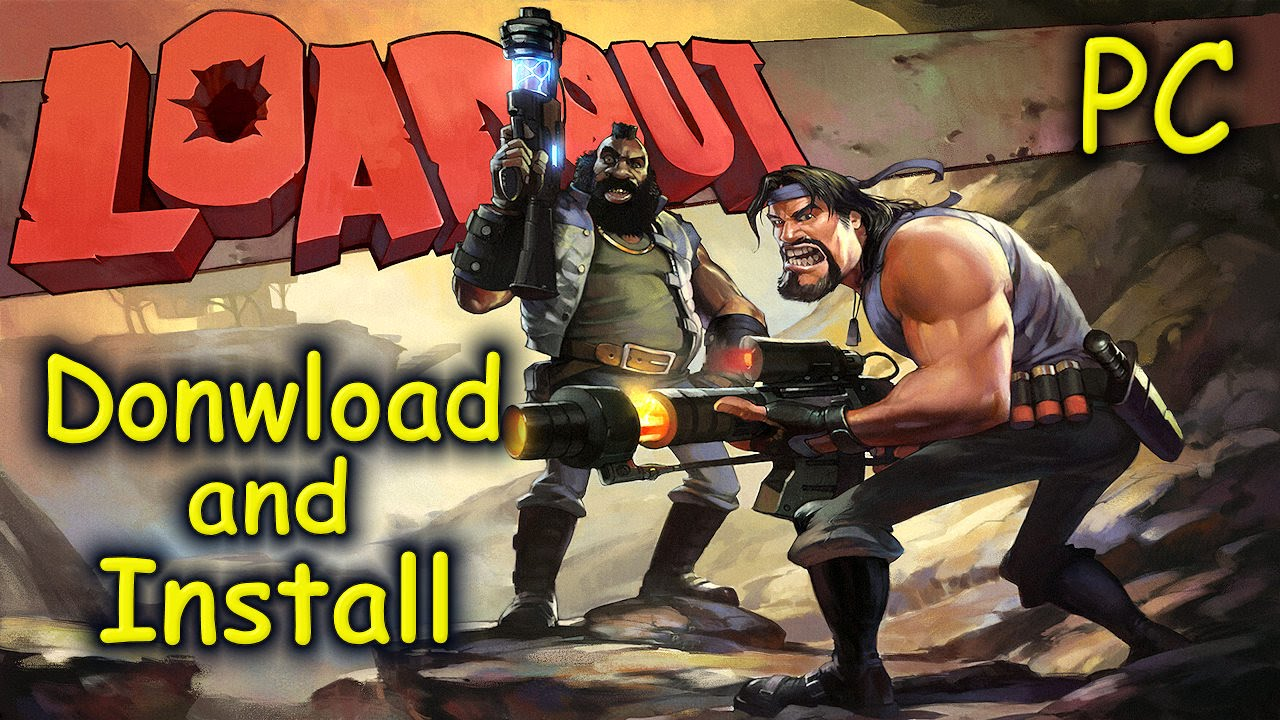 How to download and install loadout free2play [pc] youtube.