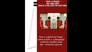 Badan pe sitare unplugged dance cover By Loknath& Swagat