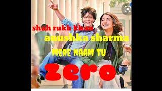 Mere naam+zero,shah rukh khan,anushka sharma,kartina kaif