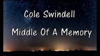 Middle of a Memory (In the Style of Cole Swindell) (Karaoke with Lyrics)