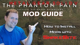 How to Install Mods on MGSV with SnakeBite | Metal Gear Solid V: The Phantom Pain Mod Guide