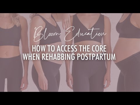 How To Access The Core Deeper When Rehabbing Postpartum