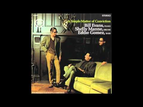 Bill Evans & Shelly Manne - Simple Matter of Conviction (1966 Album)