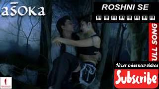 #asoka #kareenakapoor #santoshsivan Roshni Se | HD | Full Song | Asoka | Shah Rukh Khan | Kareena Ka