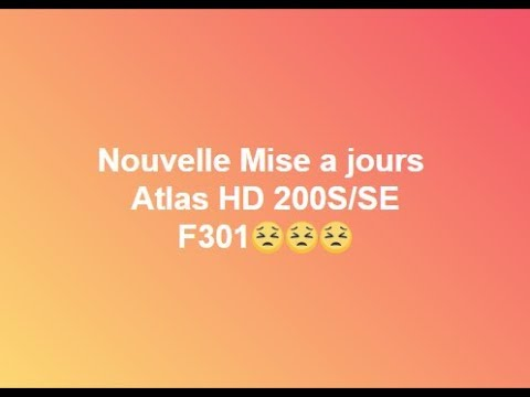 mise a jour atlas hd 200s boot f301
