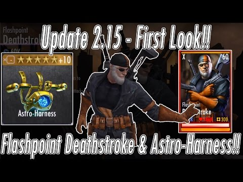 2.15 UPDATE Flashpoint Deathstroke & Astro-Harness!! Character/Gear Review/Gameplay Injustice Mobile