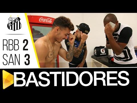 Red Bull 2 x 3 Santos | BASTIDORES | Paulistão (12/02/17)