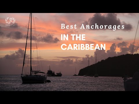 Best Anchorages in the Caribbean