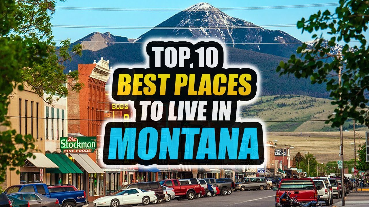 Download Best Places to Live in Montana in 2021 - Nowhere Diary