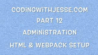 HTML & Webpack Setup - #12 - CodingWithJesse.com