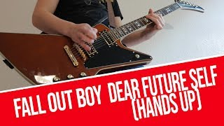 Download Fall Out Boy - Dear Future Self (Hands Up) ft. Wyclef Jean | GUITAR COVER Mp3 and Videos