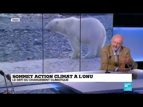 """Sommet climat à l'ONU : """"il faut arrêter de parler et faire des choses concrètes"""""""