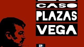 El caso Plazas Vega