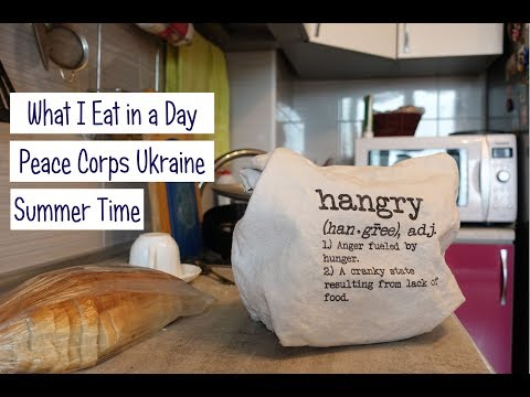 What I Eat in a Day as a Peace Corps Volunteer | Ukraine | Summer