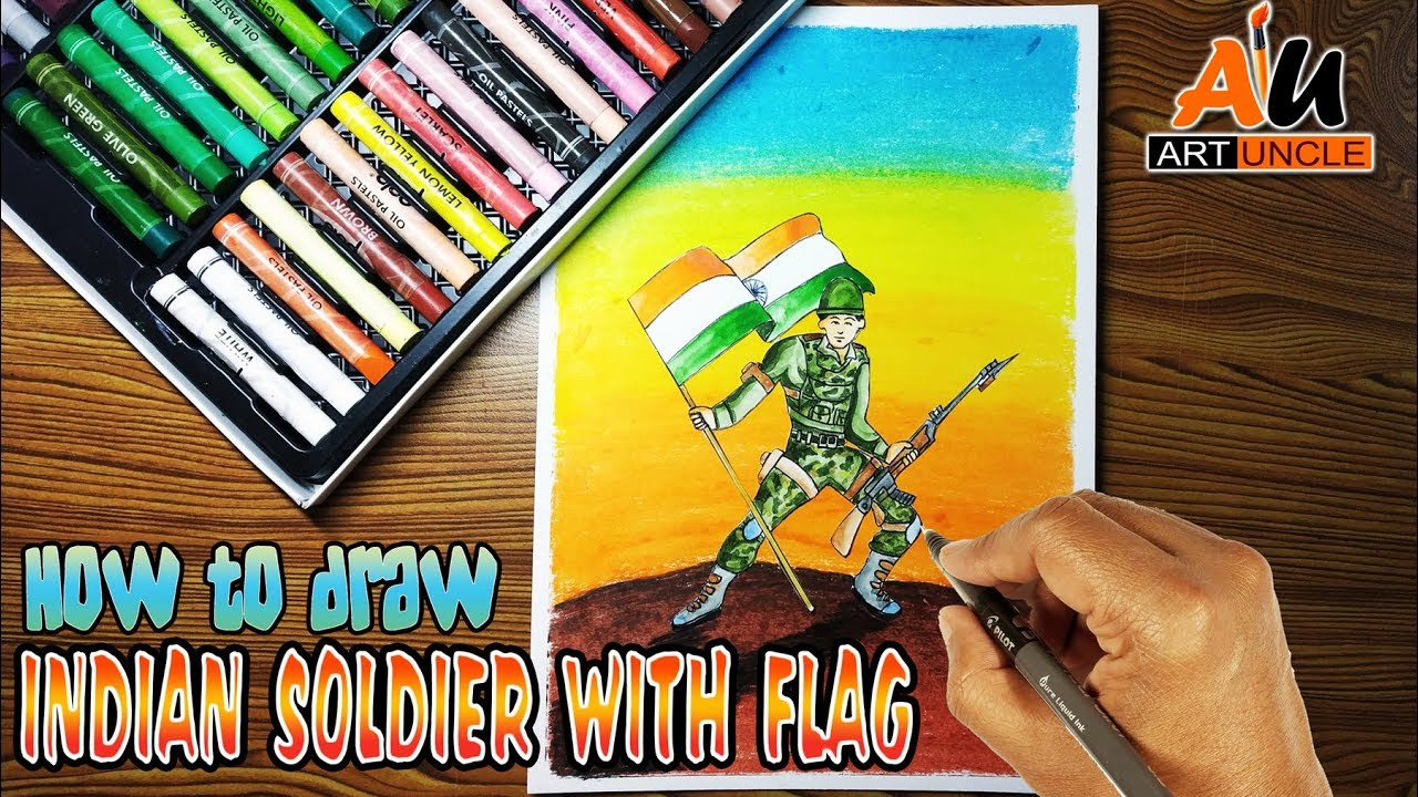 How To Draw Indian Soldier With Flag Step By Step Draw Indian Army