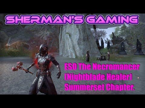 ESO The Necromancer (Nightblade Healer) Summerset Chapter.