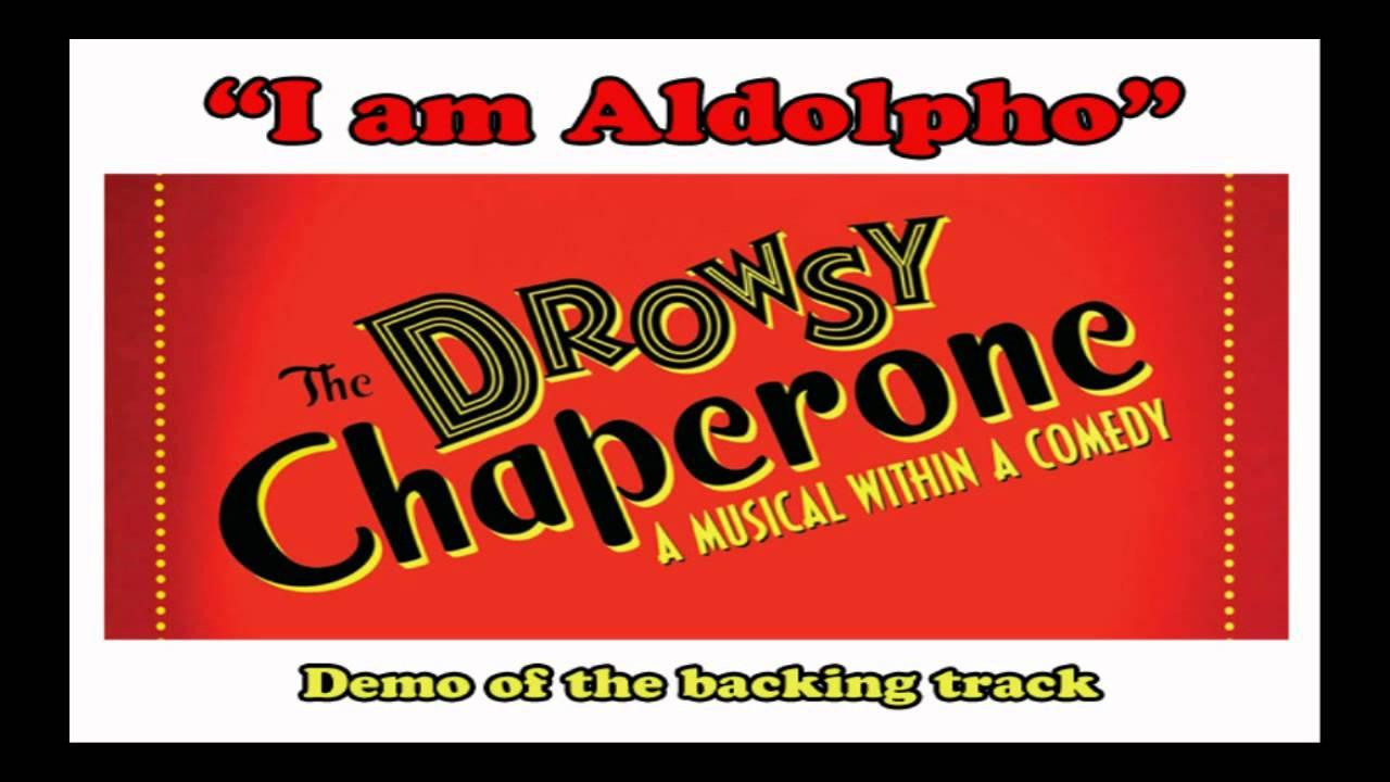I am Aldolpho Instrumental backing track karaoke The Drowsy Chaperone