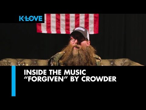 Inside The Music 🎵 Forgiven  Crowder