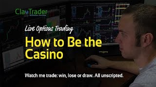 Live Options Trade - How to Be the Casino