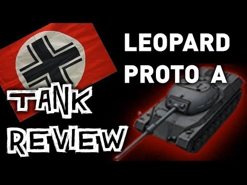 World of Tanks    Leopard Prototyp A - Tank Review