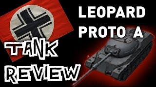 World of Tanks || Leopard Prototyp A - Tank Review