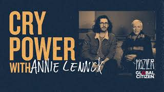 Cry Power Podcast with Hozier and Global Citizen - Episode 1 - Annie Lennox
