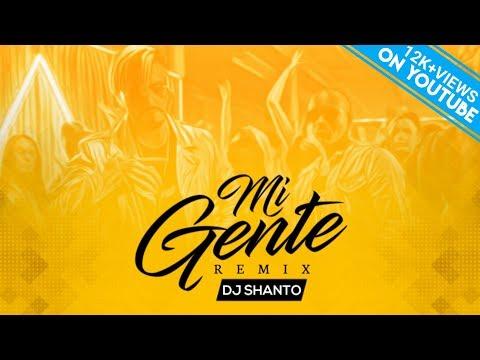 MI GENTE ( 2K18 REMIX ) - DJ SHANTO || THE DUTCH KING OF BANGLADESH || AKN VISUAL || LATEST REMIX