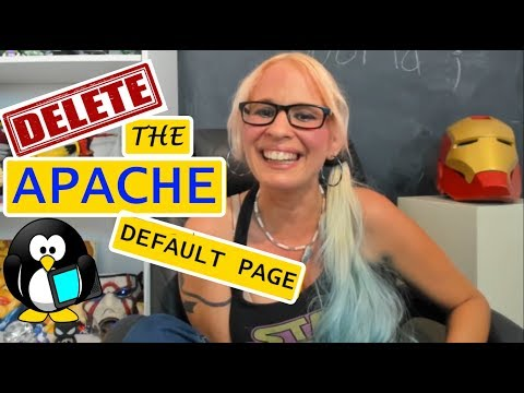 How to Delete the Apache Default Page - See your Code in the Web Browser